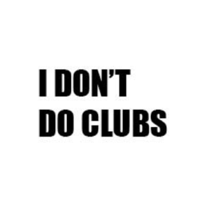 i dont do clubs.png
