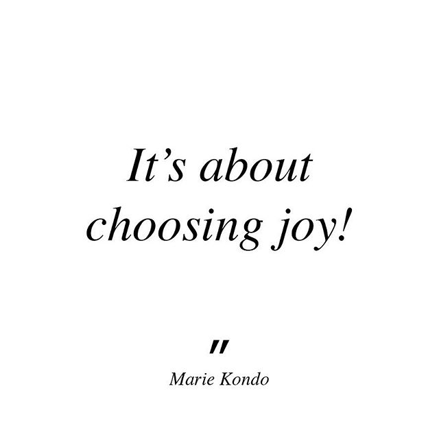"""It's about choosing joy"" Marie Kondo.  KonMari isn't about getting rid of stuff. It's not about becoming a minimalist. It's not even about having a tidy home all of the time. Tidying up is simply a tool. . I have found it to be a very practical and effective tool for not only helping you choose joy but also for cultivating many forms of positivity in your life, like: gratitude, hope, interest, pride, inspiration, serenity, love and appreciation...I believe this may be where the life-changing magic lies. . Have you ever experienced one of those days that has a seemless flow to it as if everything was going your way? How did it make you feel? What flow on effect did it have? . Imagine experiencing more of that everyday."