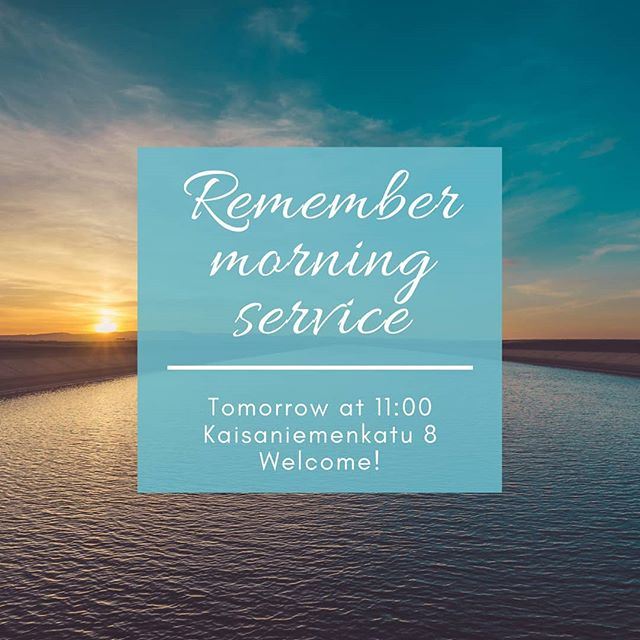 Don't forget earlier service tomorrow!