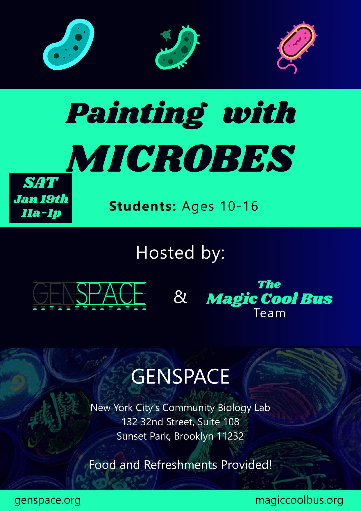 The Magic Cool Bus Team partnered with GENSPACE to provide students with an opportunity to paint with microbes!