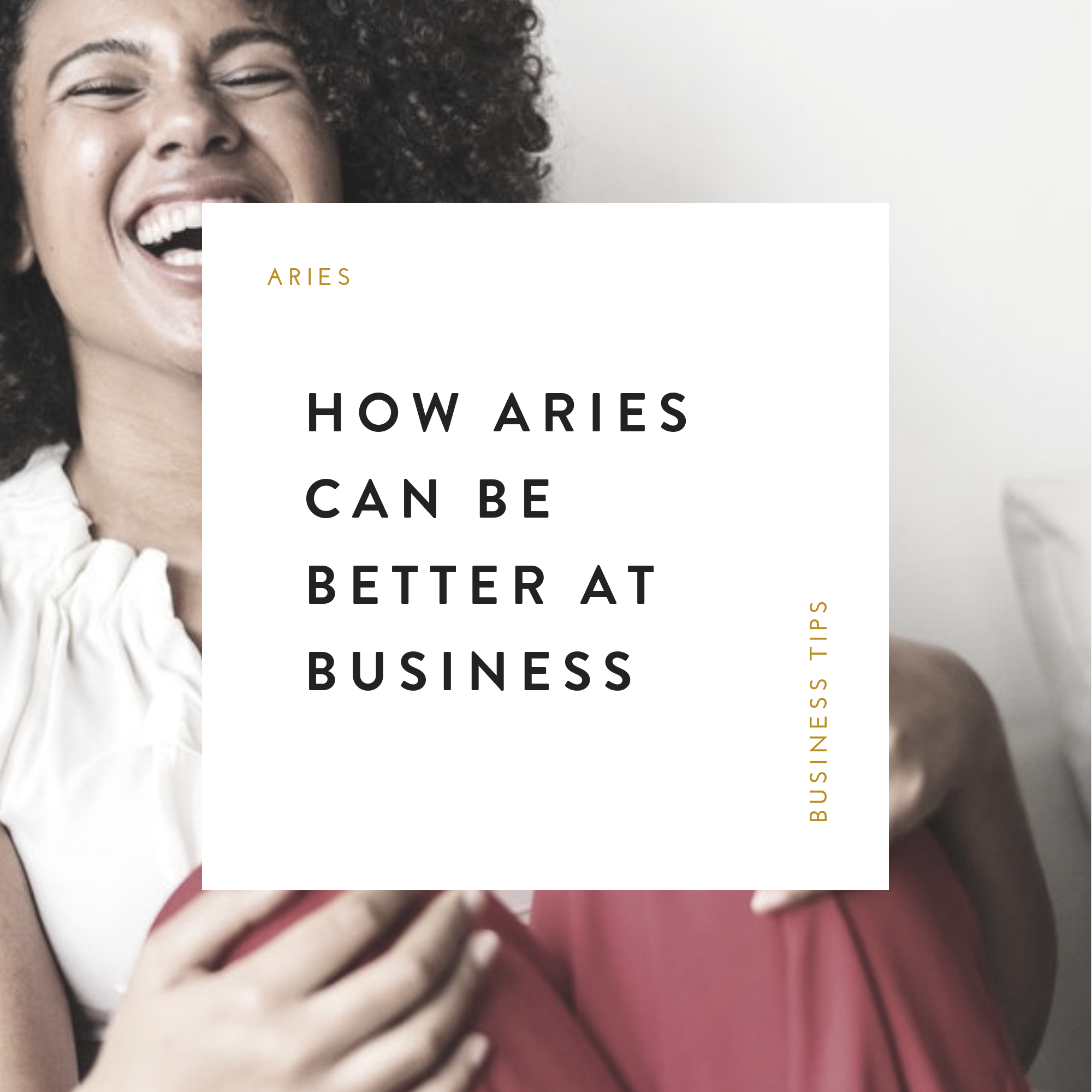 How Aries Can Be Better Business Owners.png