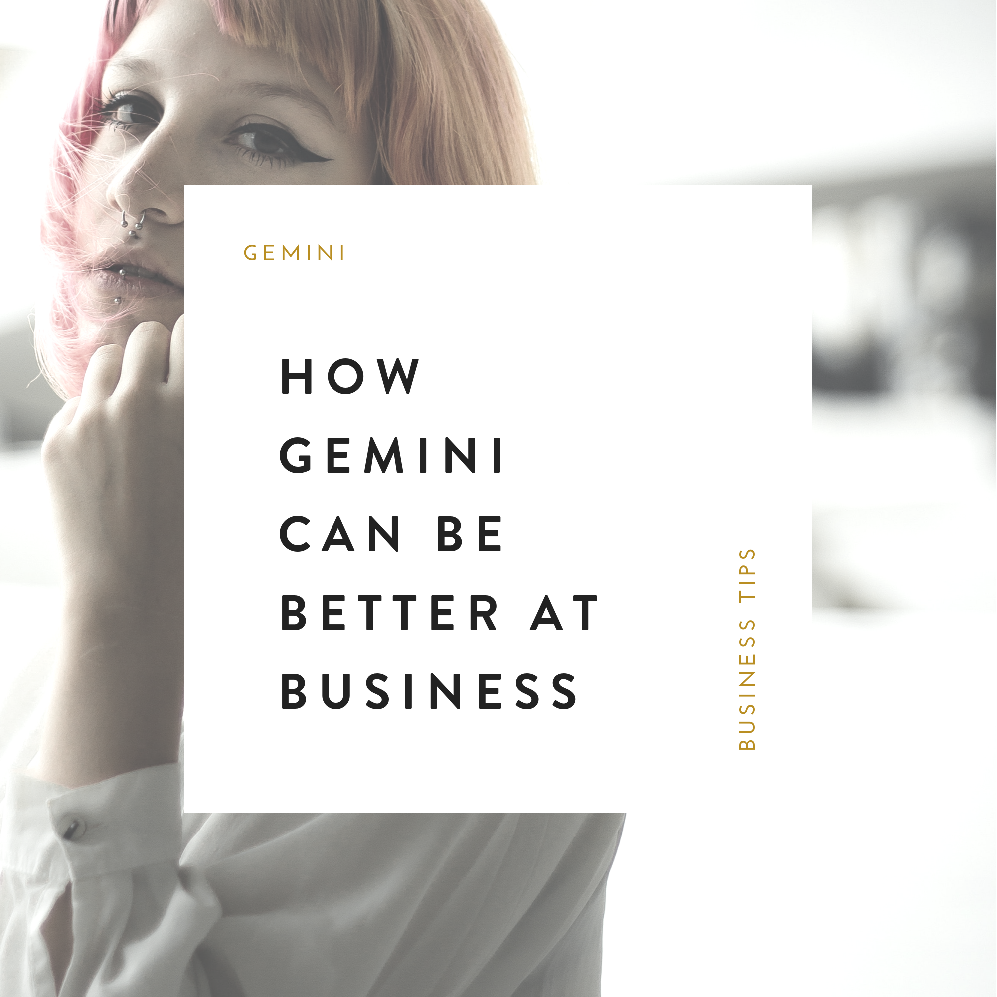 How Gemini Can Be Better Business Owners.png