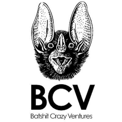 BatShit Crazy Ventures  is an early stage venture capital firm, with a focus on companies that are pre-revenue, pre-seed, and in many cases pre-everything.