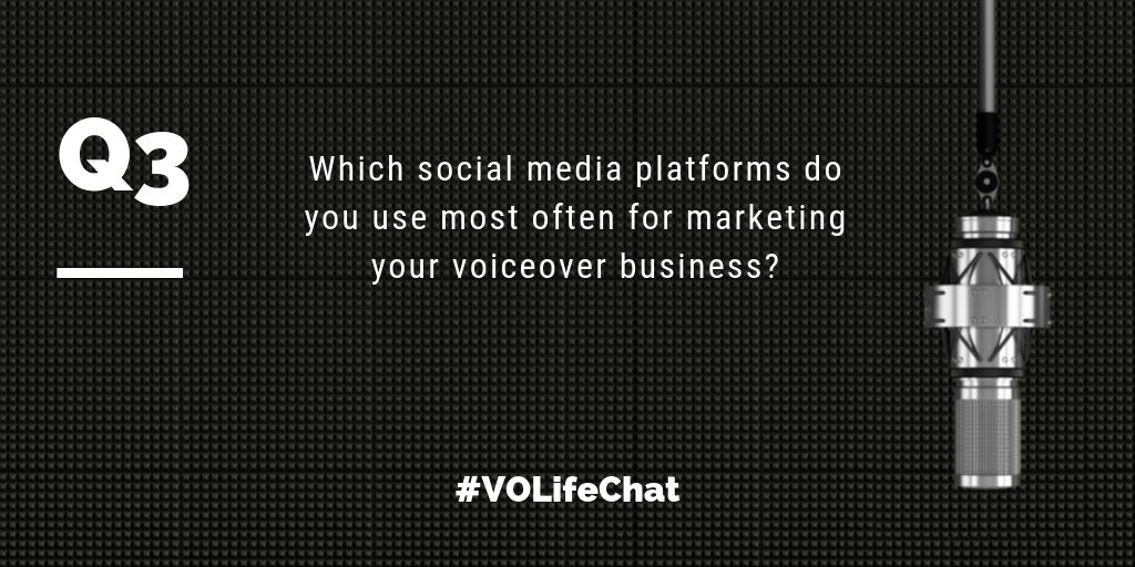 Question 3. Which social media platforms do you use most often for marketing your #voiceover biz?