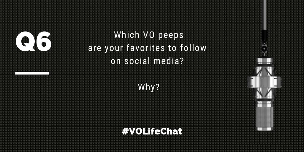 Question 6. Which #VO contacts are your favorites to follow on social media? Why?