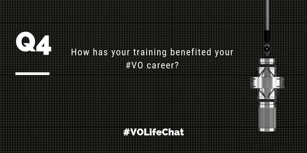 Question 4. How has your training benefited your #VO career?