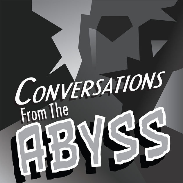 Conversations from the Abyss5) The New House(October 15th, 2017) - Conversations From The Abyss is a scripted anthology podcast. What you're about to hear is a conversation between two living things. Possibly.This episode features Graham Elwood (Comedy Film Nerds, Ear Buds: The Podcasting Documentary) and Janet Varney (Stan Against Evil, The Legend of Korra.)