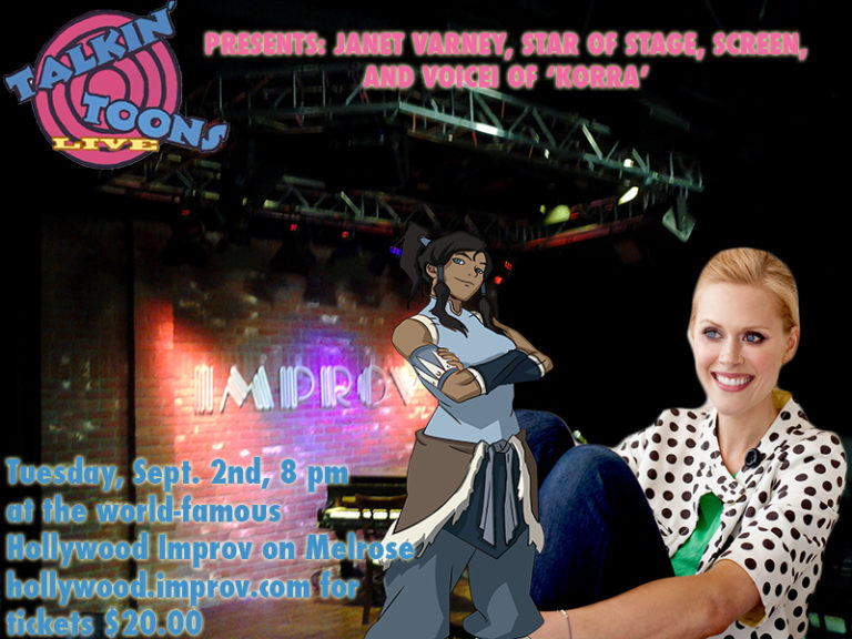Talking' Toons with Rob PaulsonEpisode 119, Guest Janet Varney(September 2nd, 2014) - Live from the Hollywood Improv on Melrose, Rob talks with Janet Varney, star of stage, screen, and the voice of 'Korra.'
