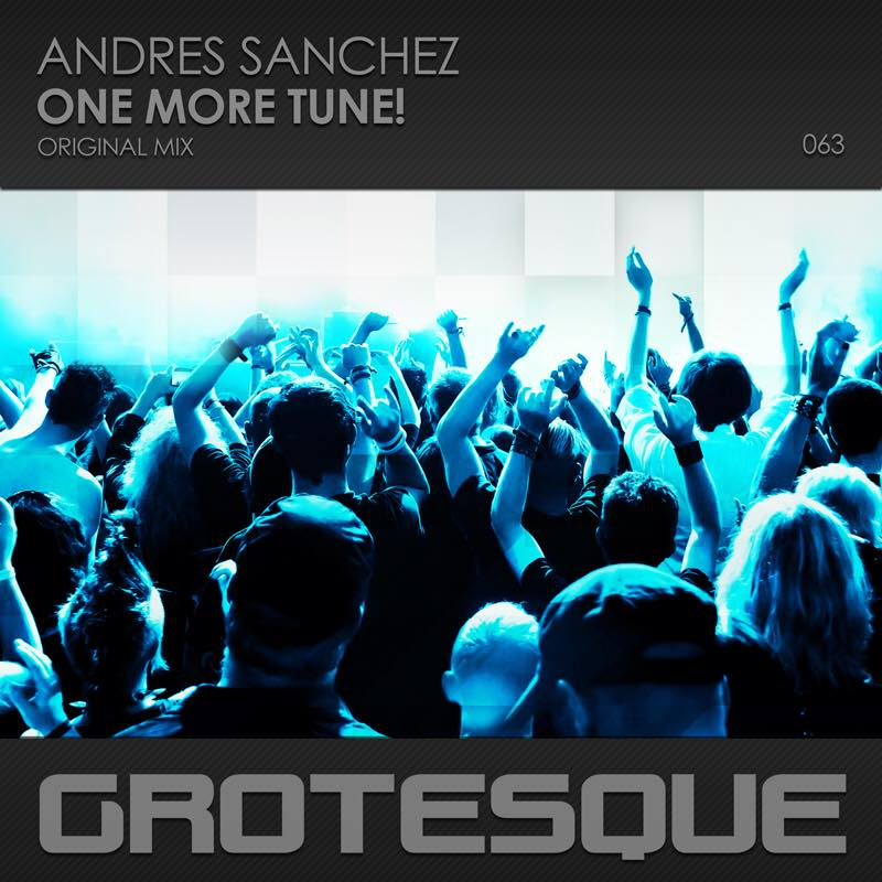 Andres Sanchez - One More Tune! (Original Mix) - 11.12.2017