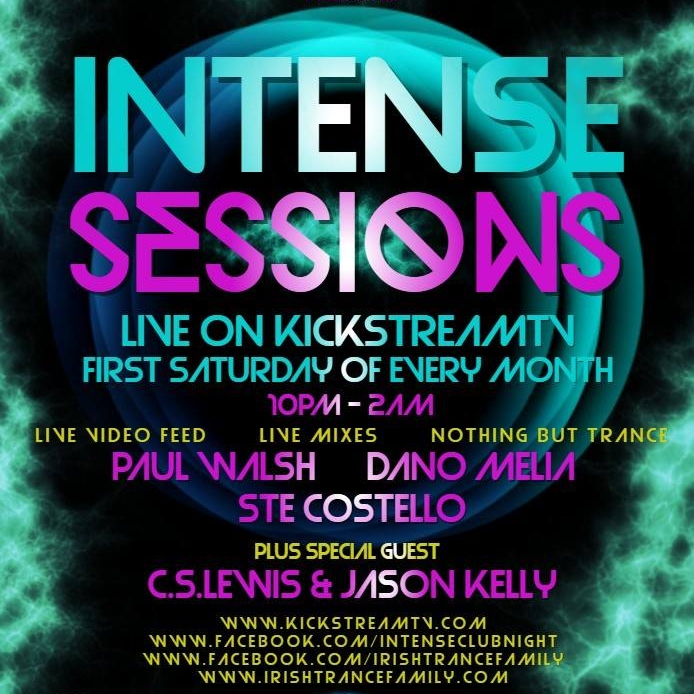 C.S. LEWIS LIVE GUEST MIX ON INTENSE SESSIONS @ KICKSTREAMTV -