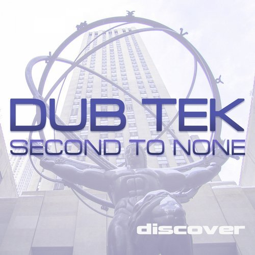 DUB TEK - SECOND TO NONE - 22.06.2015