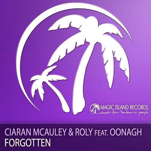 CIARAN MCAULEY & ROLY ft. OONAGH - FORGOTTEN - 19.04.2010