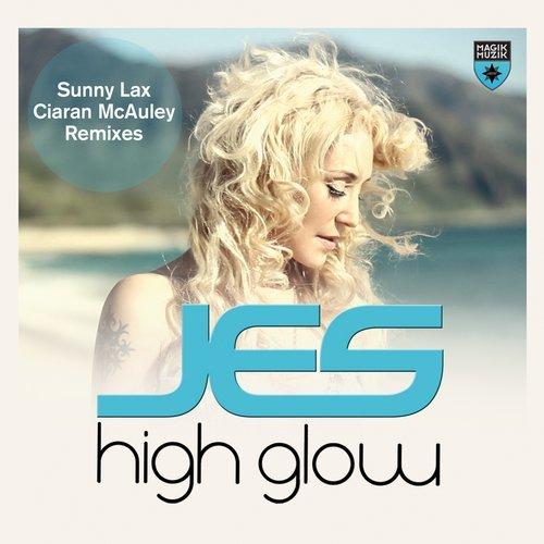 JES - HIGH GLOW (CIARAN MCAULEY REMIX) - 27.10.2014