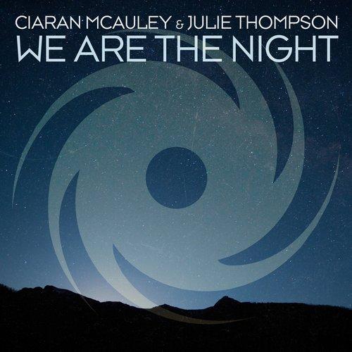 CIARAN MCAULEY & JULIE THOMPSON - WE ARE THE NIGHT - 21.07.2017