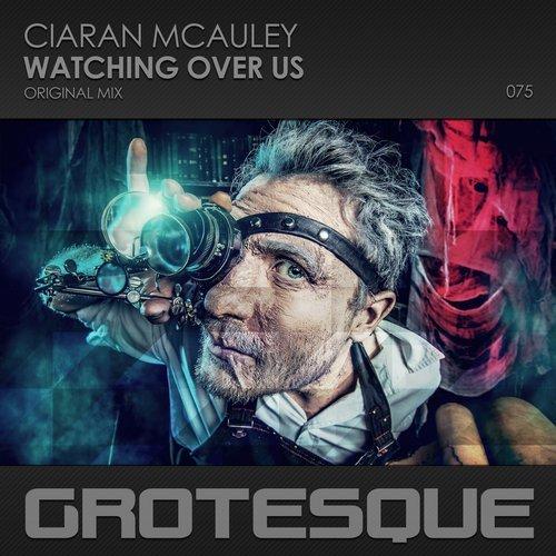 CIARAN MCAULEY - WATCHING OVER US (ORIGINAL MIX) - 16.04.2018
