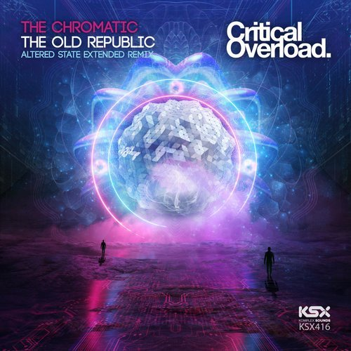 THE CHROMATIC - THE OLD REPUBLIC (ALTERED S REMIX) - 01.04.2019