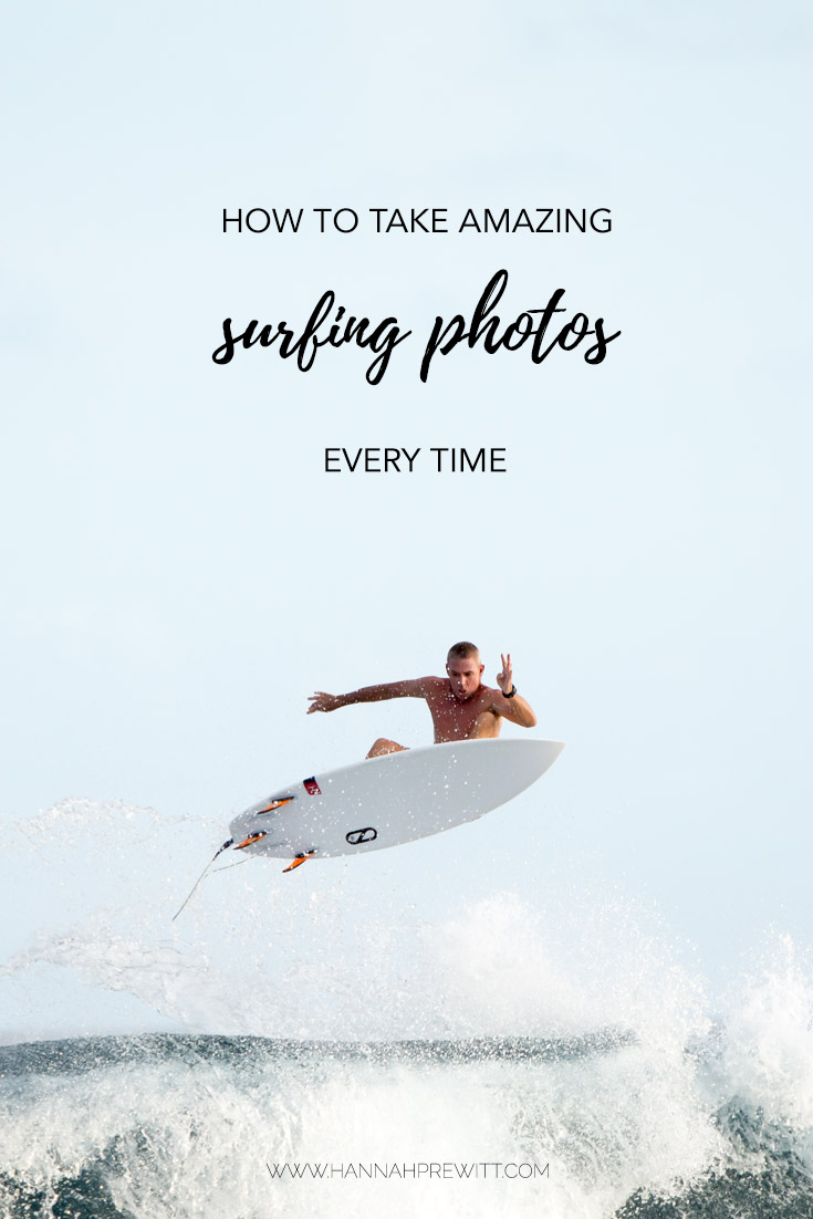 How to take amazing surfing photos every time