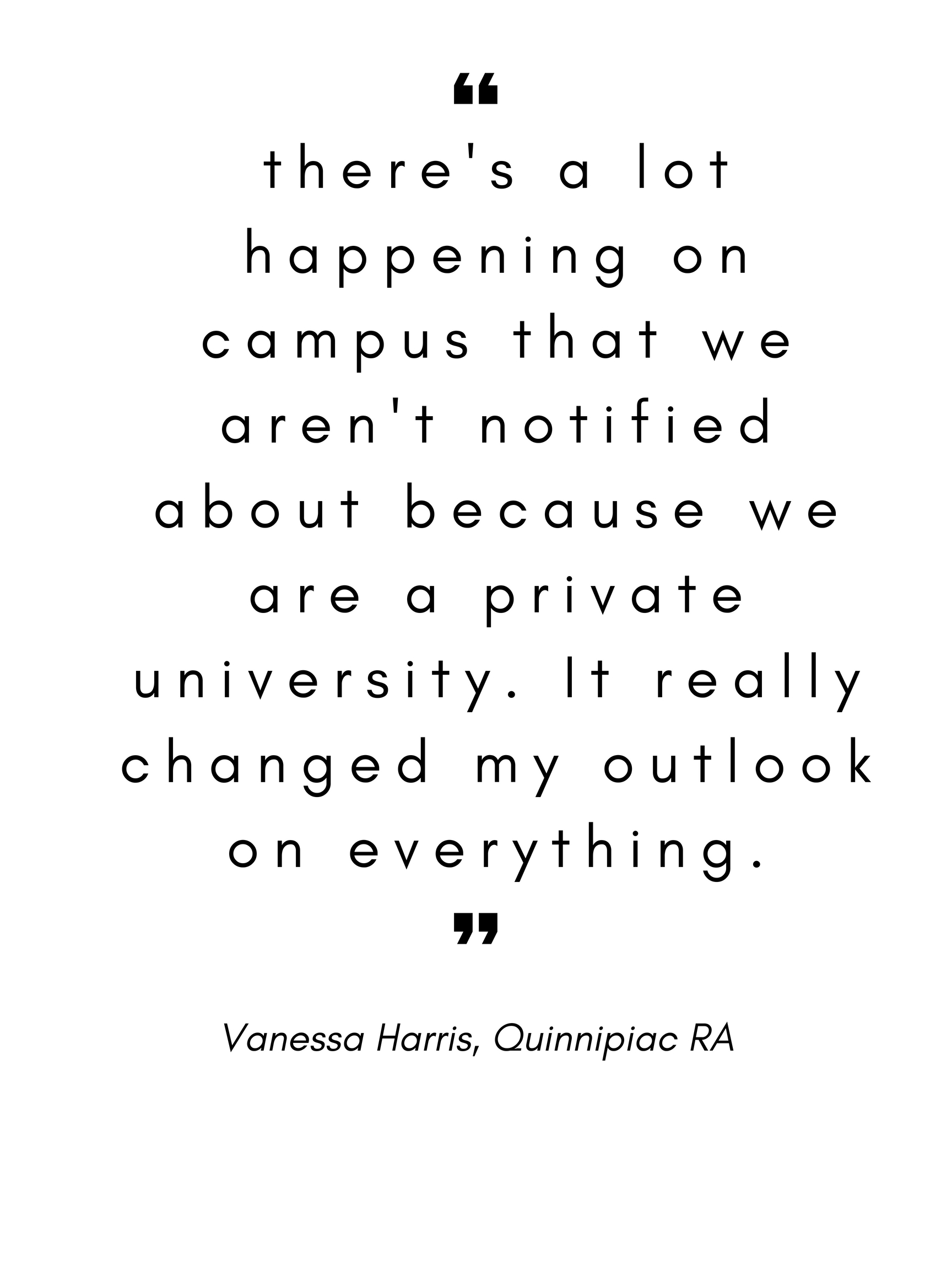 there's a lot happening on campus that we aren't notified about because we are a private university. It really changed my outlook on everything..jpg