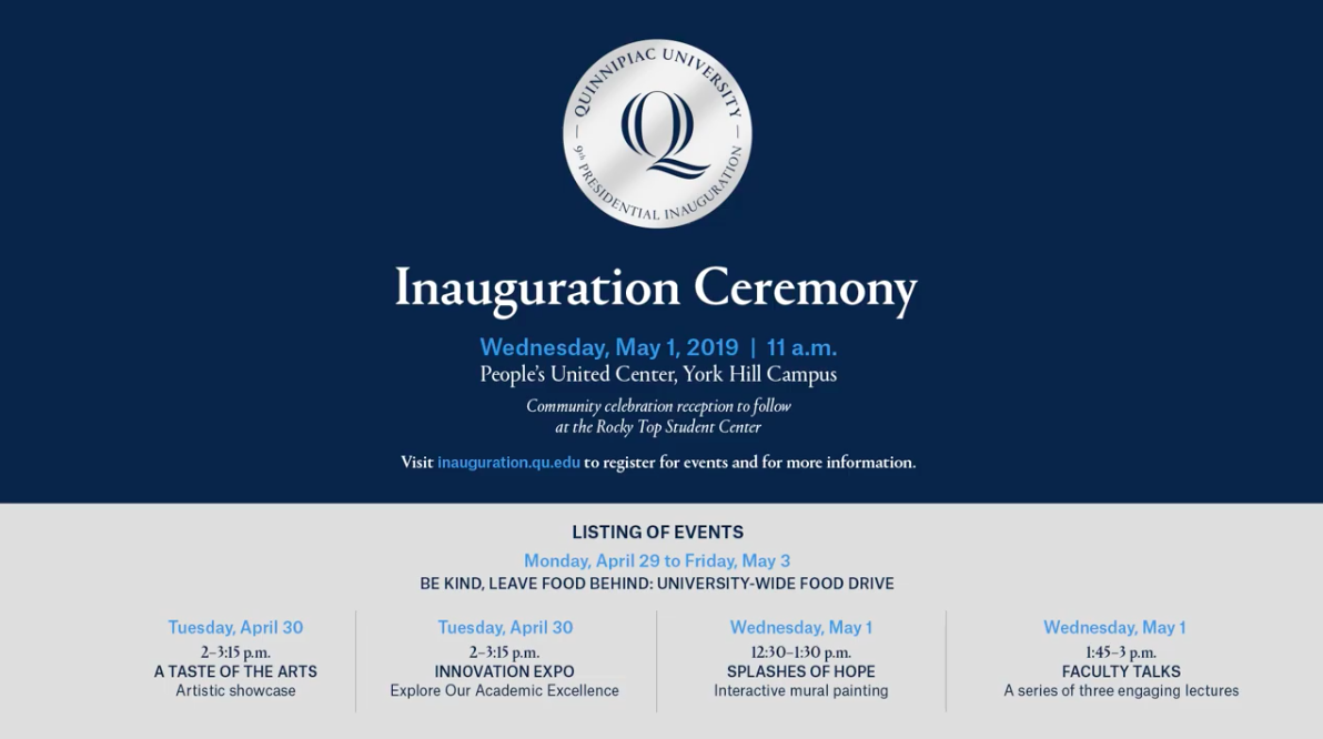A list of events that are included in the Inauguration Ceremony. (Courtesy:  Quinnipiac University )