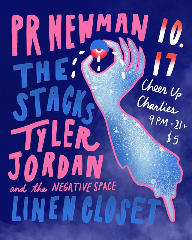 Panoply of posters, pt 3: for next Thursday's tightly stacked bill at @cheerupcharlies ft @prnewmantx, @tylerjordanandthenegativespace, and @thestacks. We are jazzed as fuuuuu to be playin with these gr8 bands! Design by @paigeberrydesign, bill c/o @thenothingsong