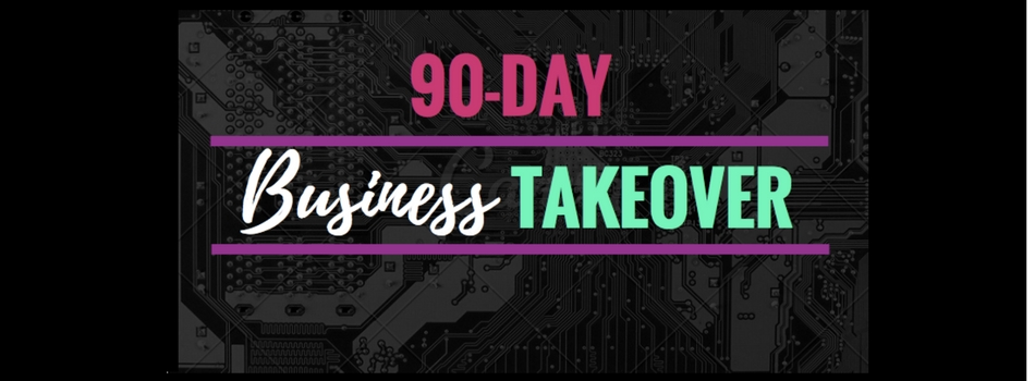 90 day business takeover header.jpg