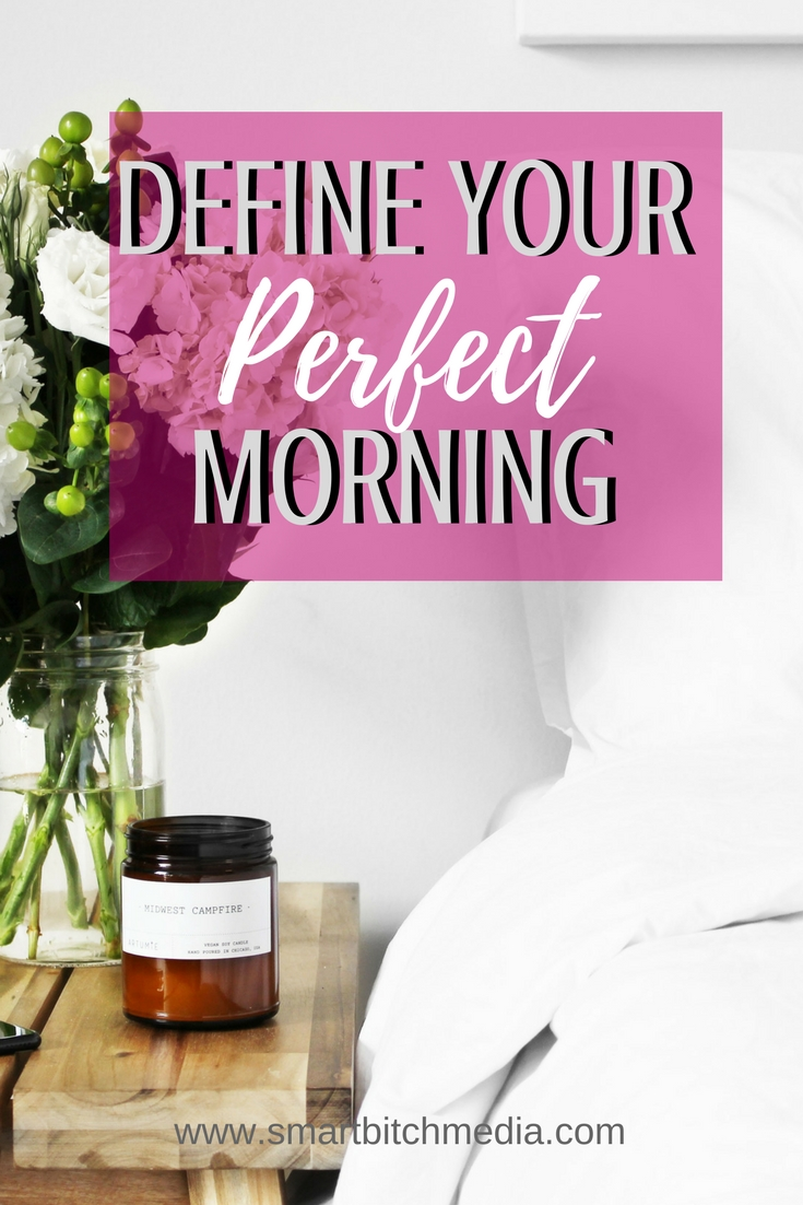 Define your perfect morning. #routine #morningroutine #timemanagement