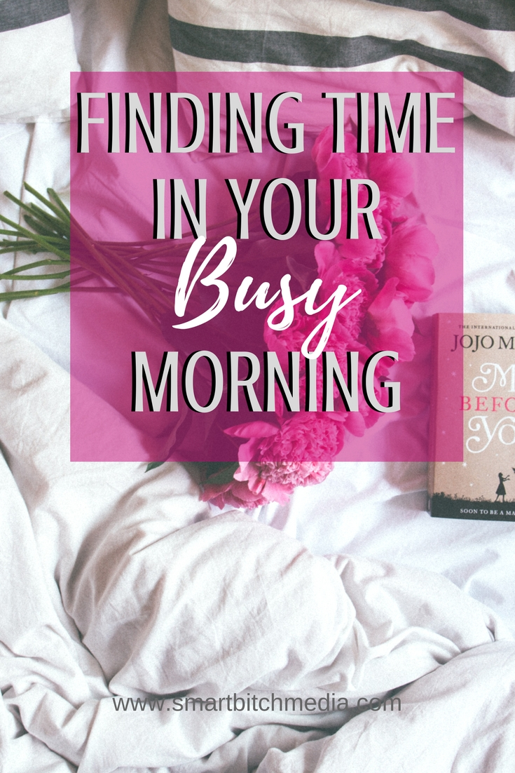 Finding Time In Your Busy Morning. #routines #routine #morningroutine