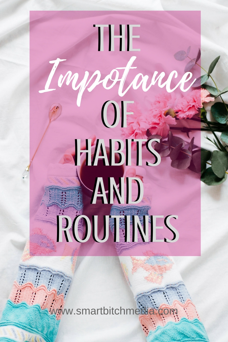 The importance of habits and routines. #habits #routines #planning
