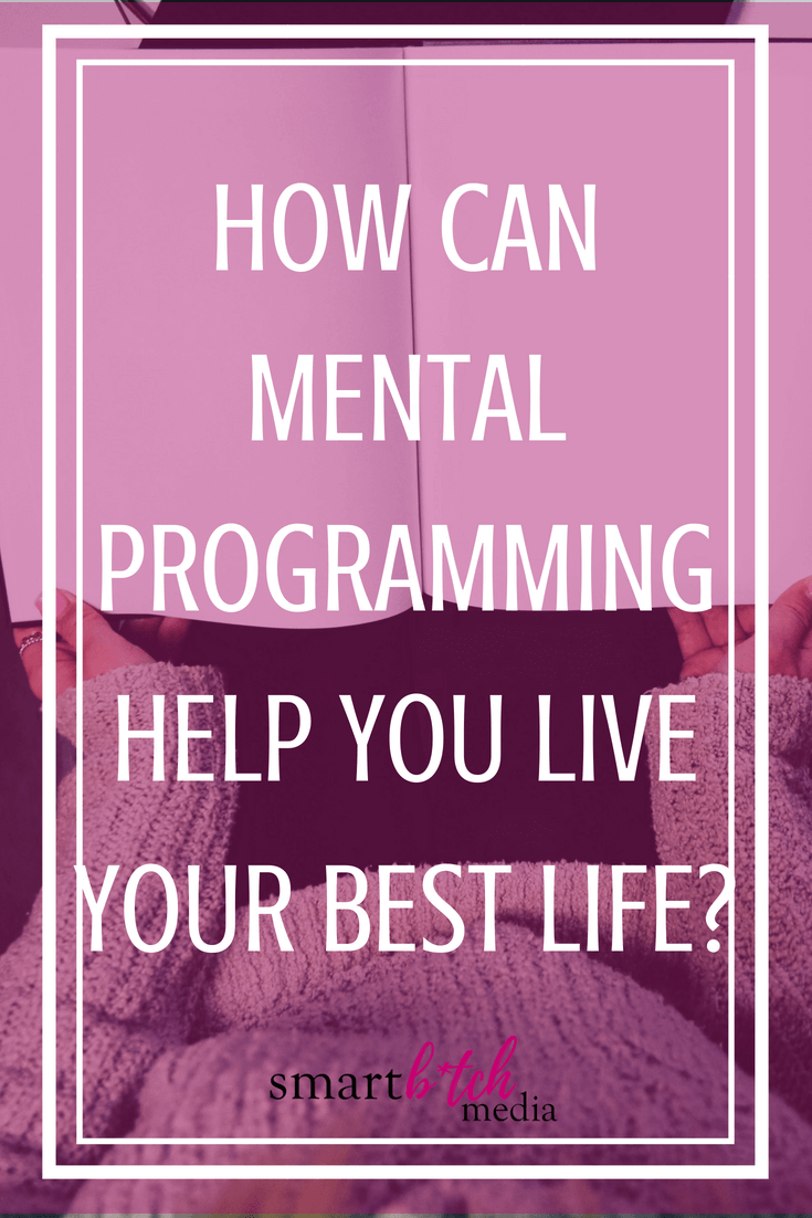 How+Can+Mental+Programming+Help+You+Live+Your+Best+Life?-3.png