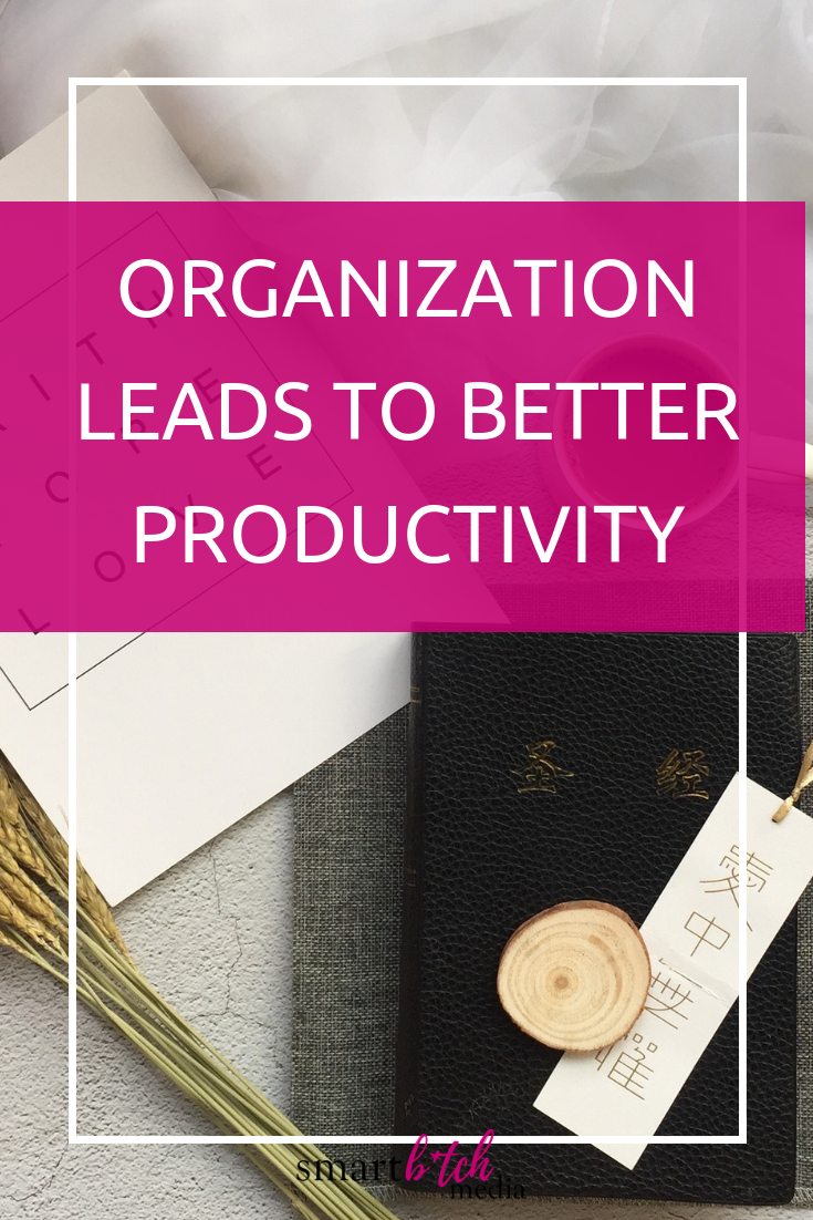 Organization Leads to Better Productivity #organization #productivity