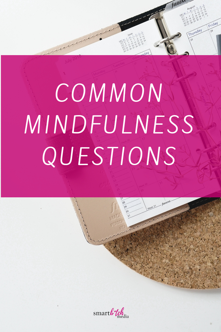 common mindfulness questions answered