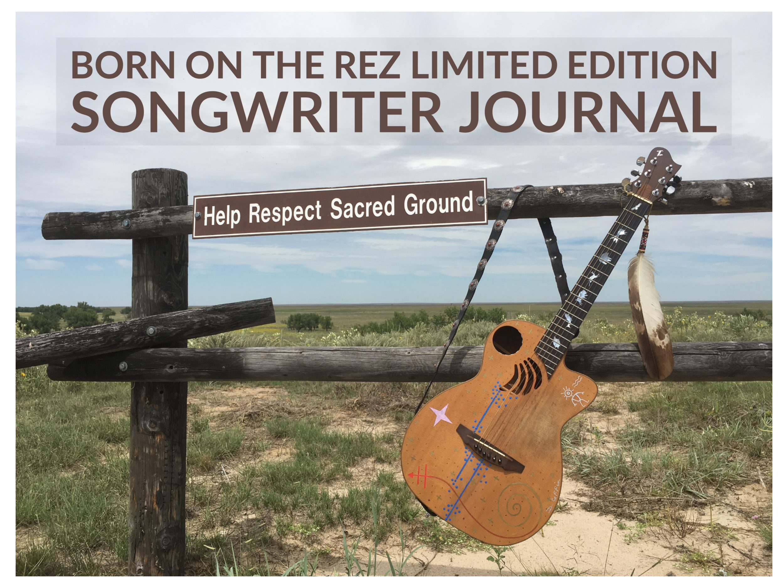 Born On The Rez Limited Edition Songwriter Journal.png