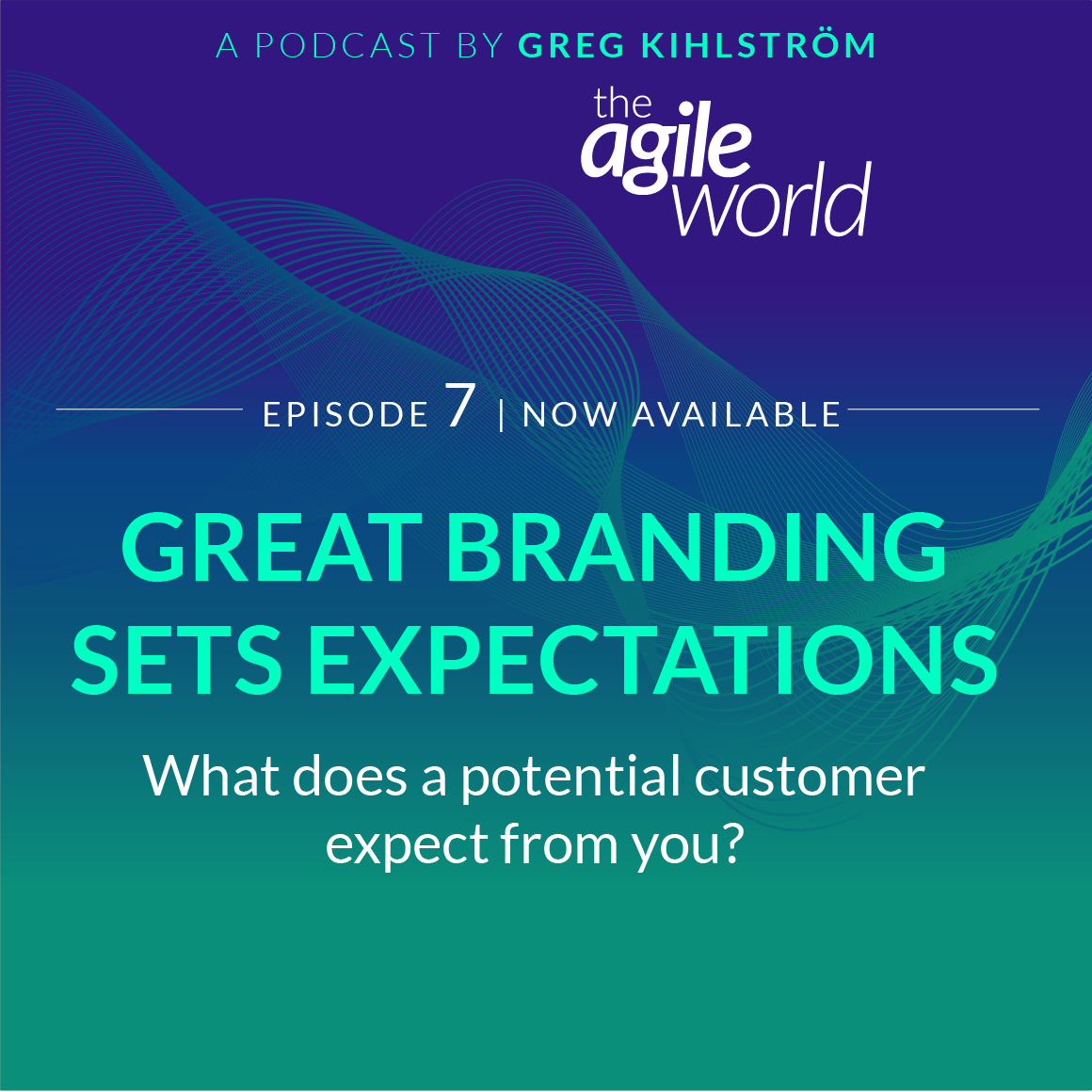 TheAgileWorld-Episode-07.png