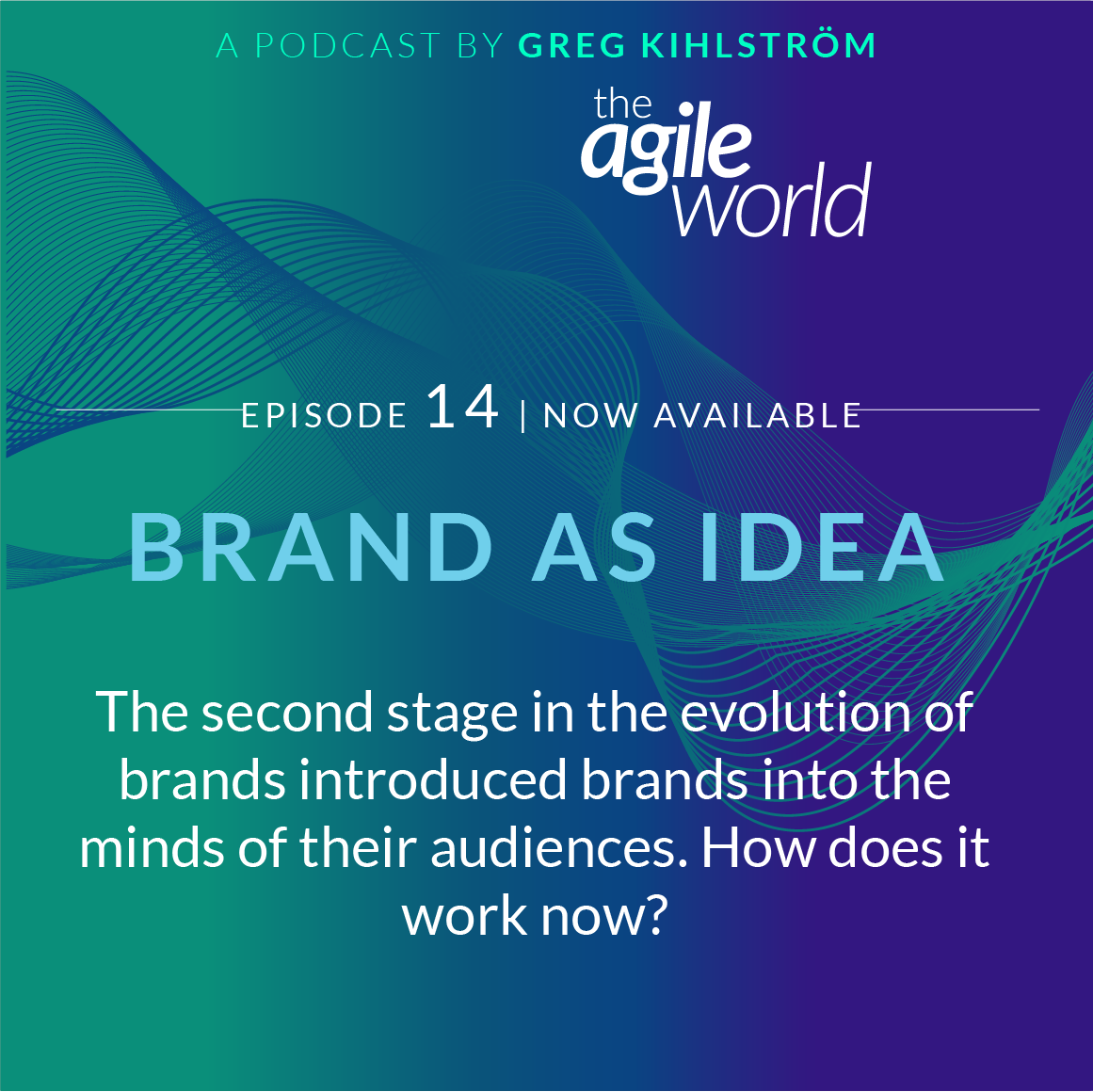 TheAgileWorld-Episode-14-Greg-Kihlstrom.png