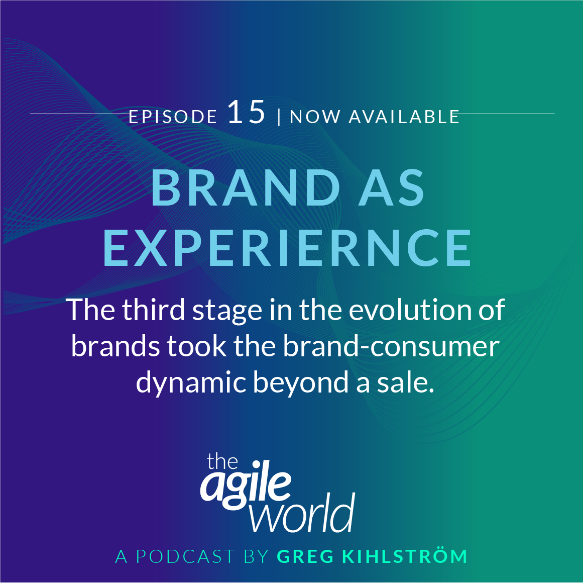 TheAgileWorld-Episode-Greg-Kihlstrom-15.png