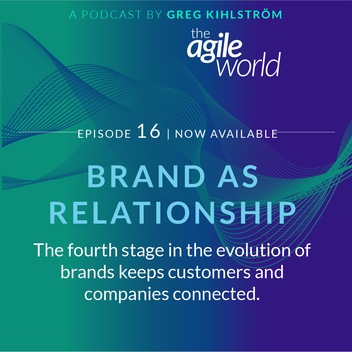 TheAgileWorld-Episode-16-Greg-Kihlstrom.png