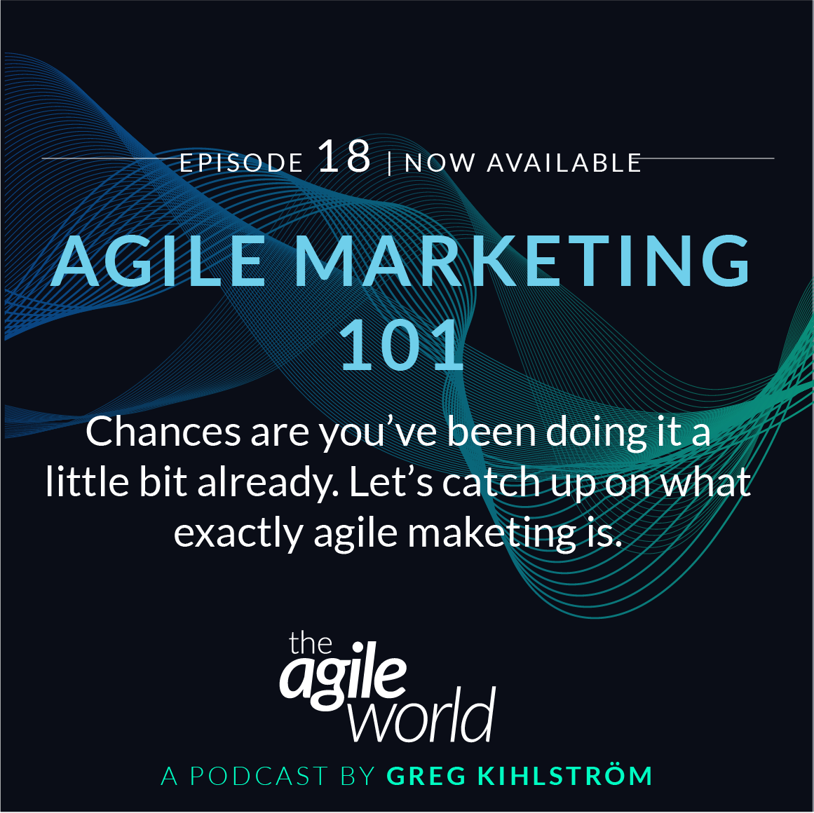 TheAgileWorld-Episode-18.png