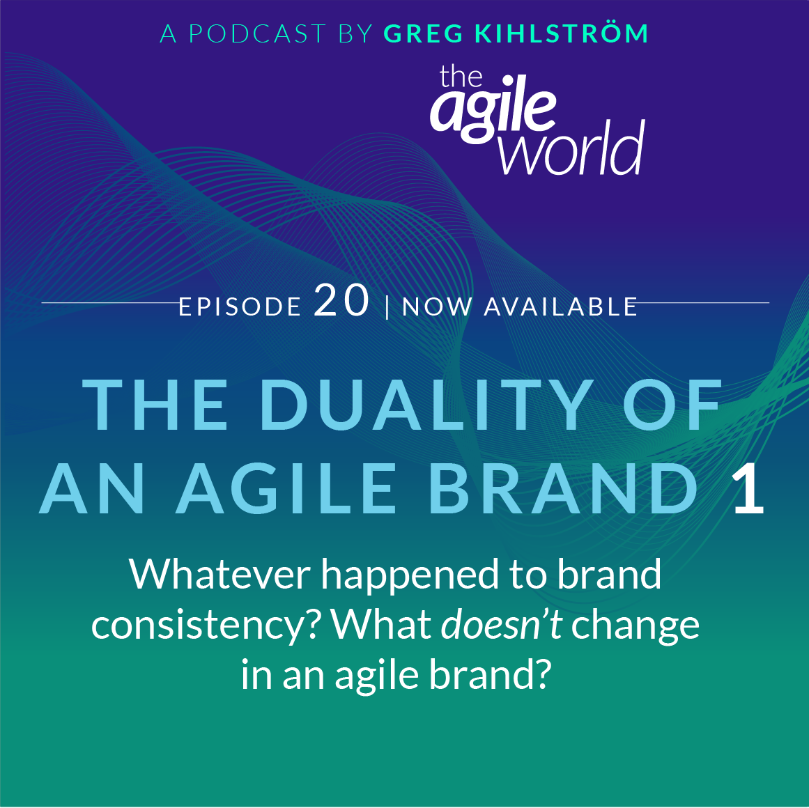 TheAgileWorld-Episode-20-greg-kihlstrom.png
