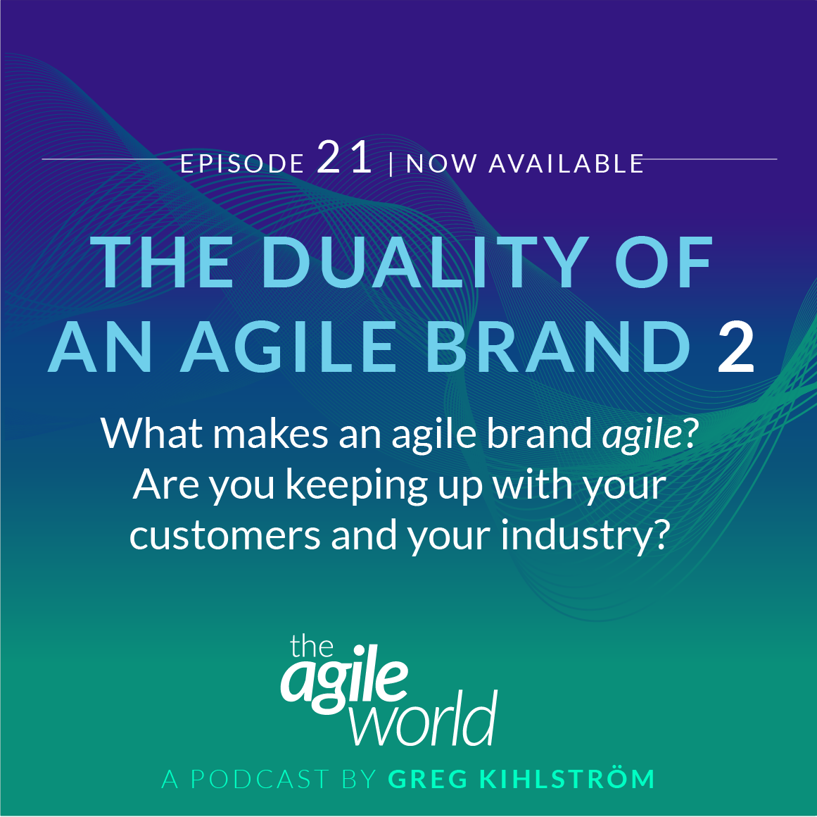TheAgileWorld-Episode-21.png