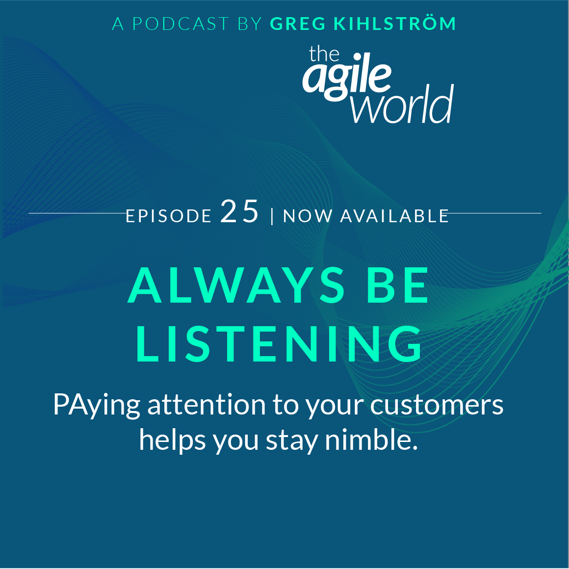 TheAgileWorld-Episode-25.png