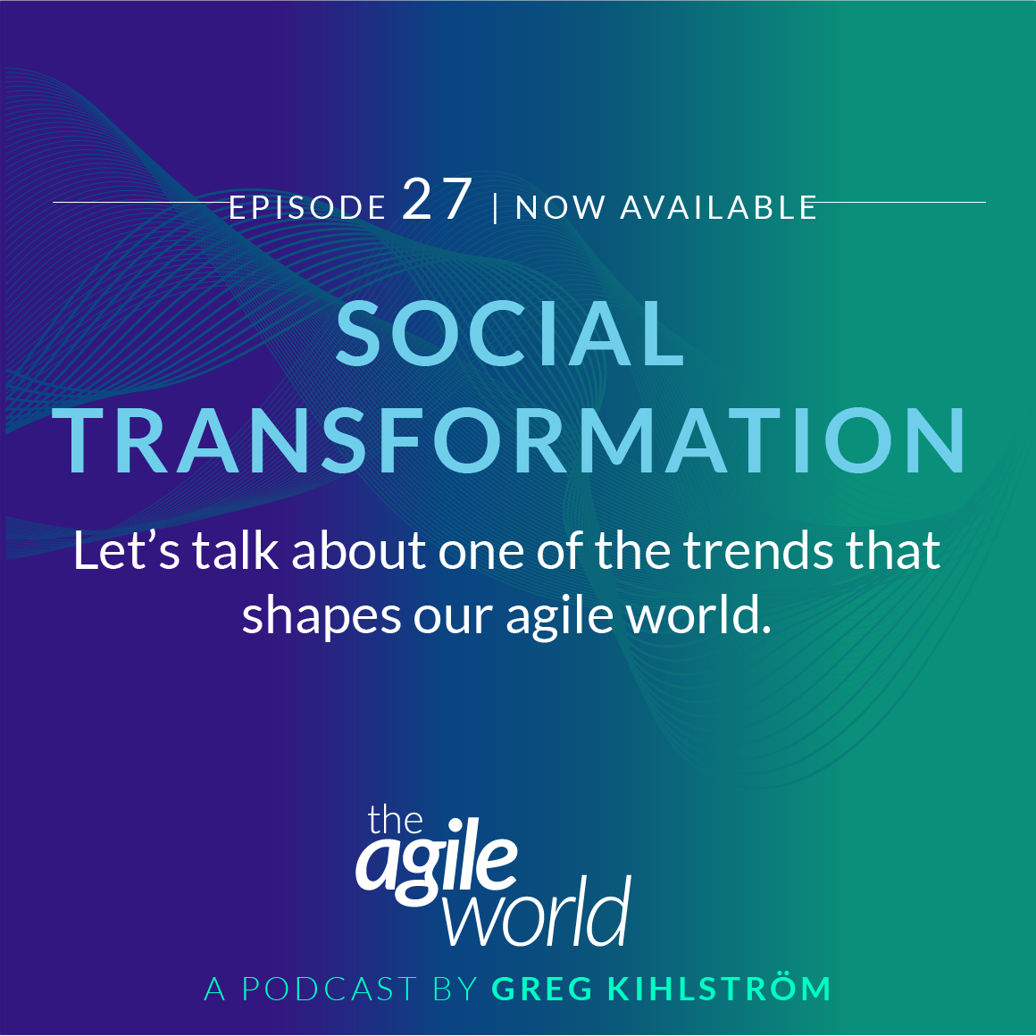 TheAgileWorld-Episode-27.png