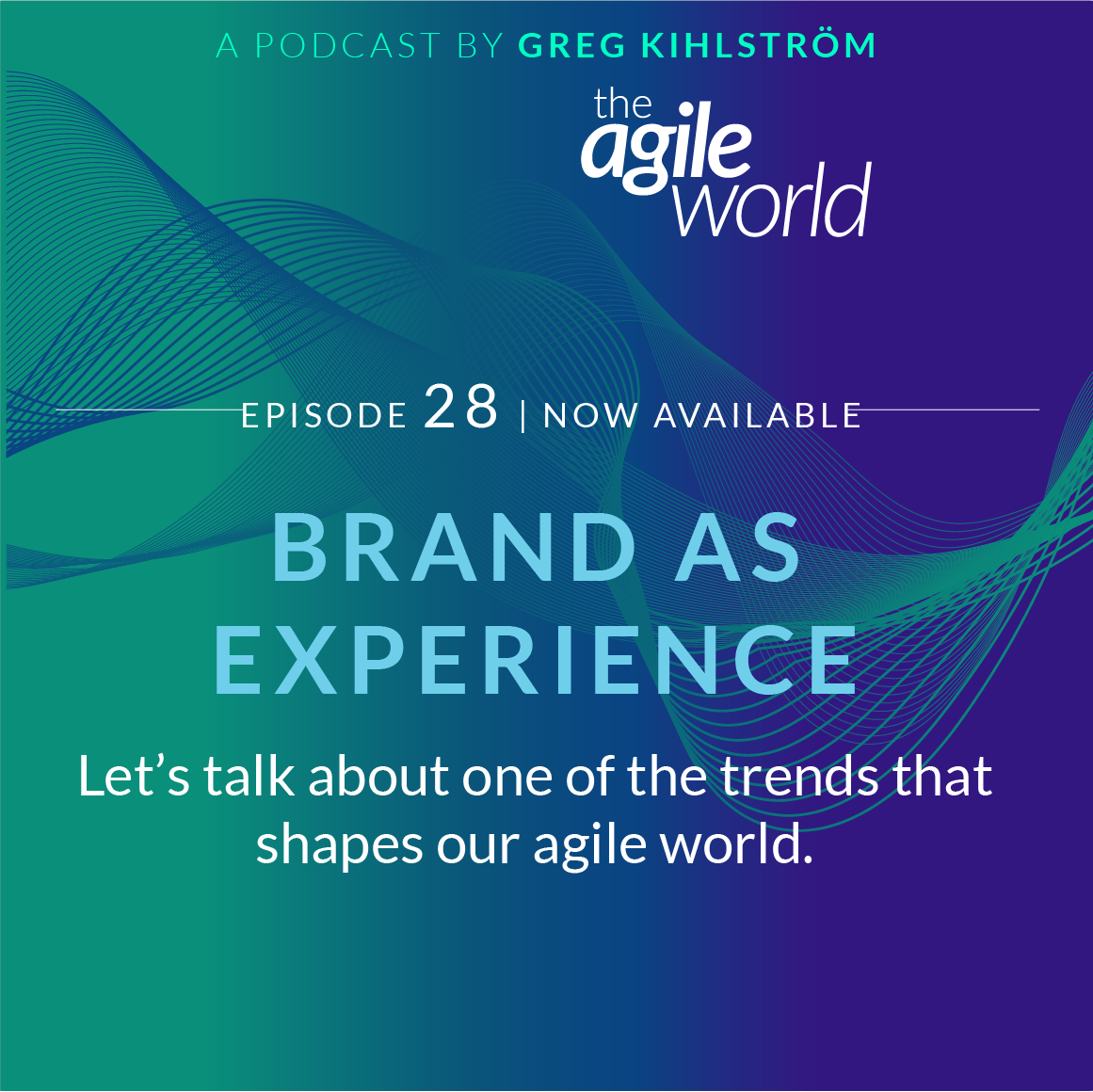 TheAgileWorld-Episode-28.png