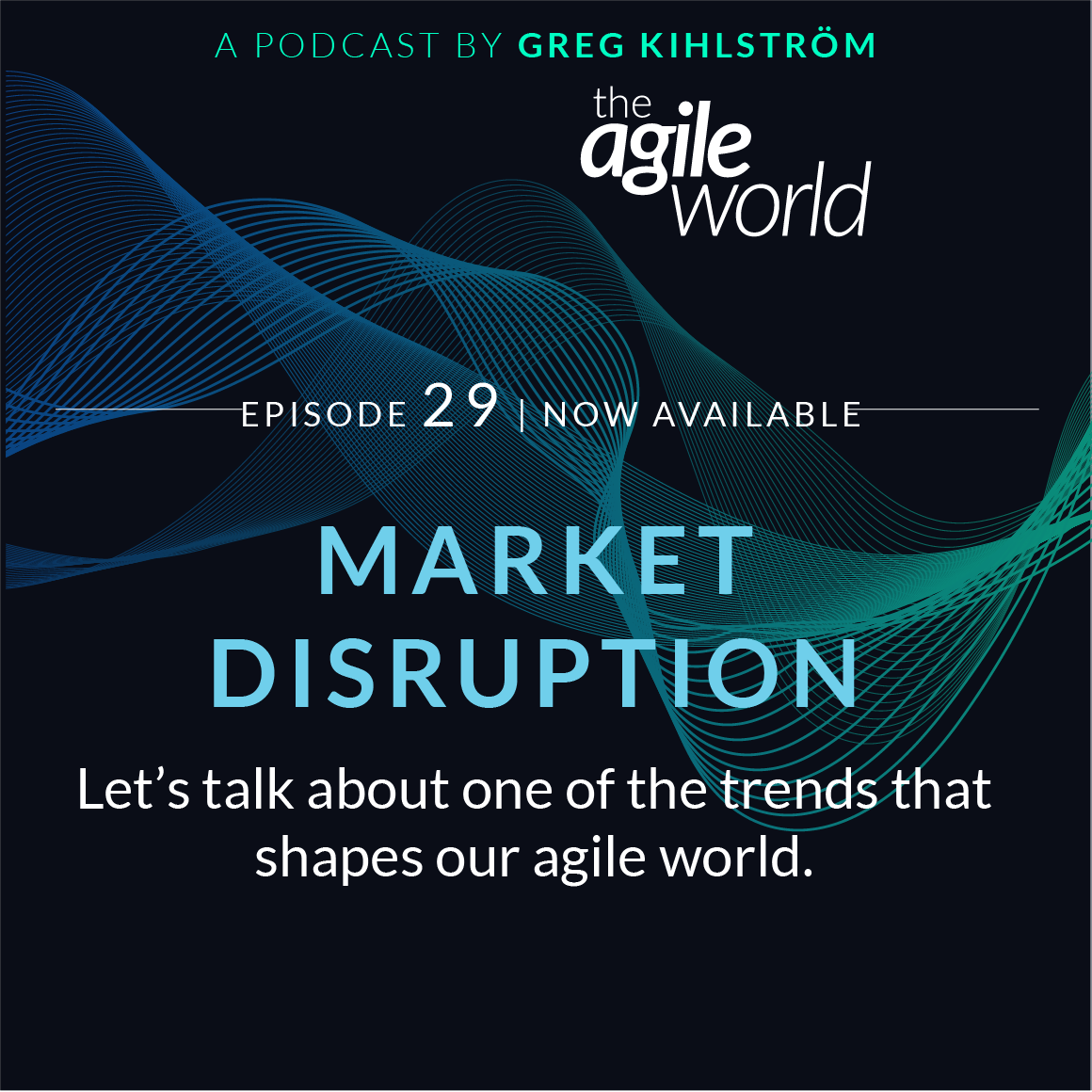 TheAgileWorld-Episode-29.png