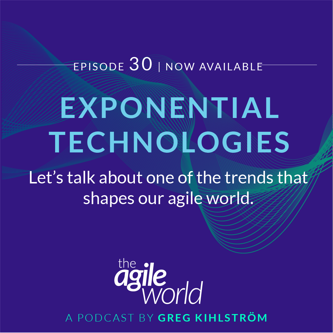 TheAgileWorld-Episode-30.png