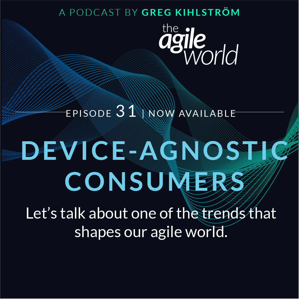 TheAgileWorld-Episode-31.png
