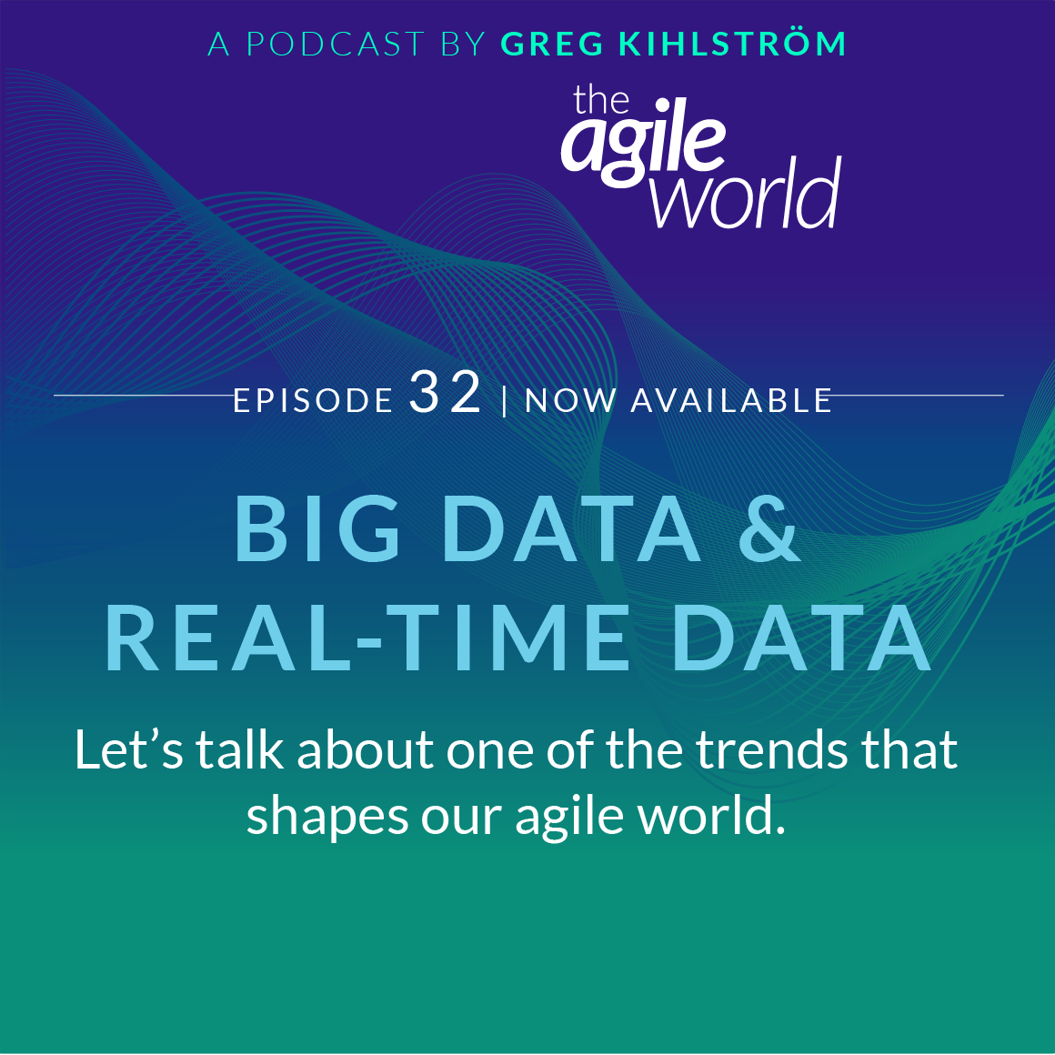 TheAgileWorld-Episode-32.png