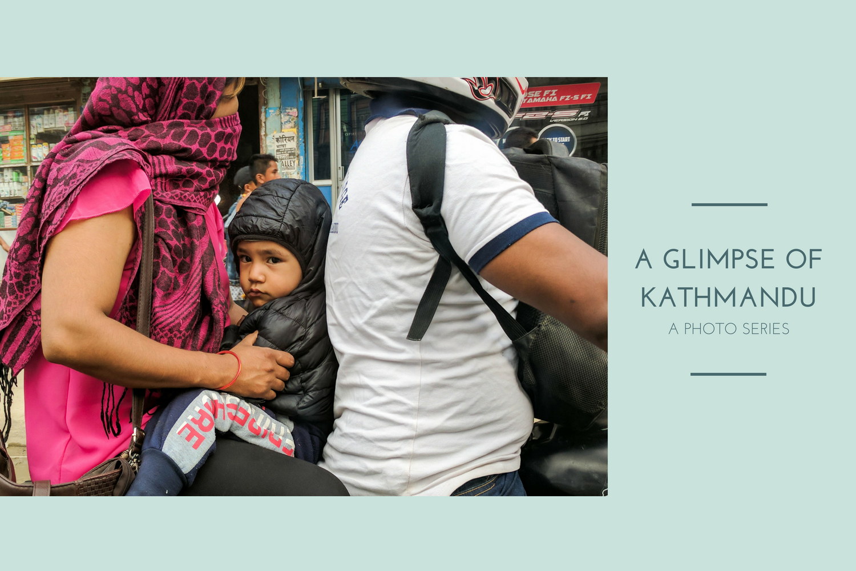 Photo series: a glimpse of Kathmandu