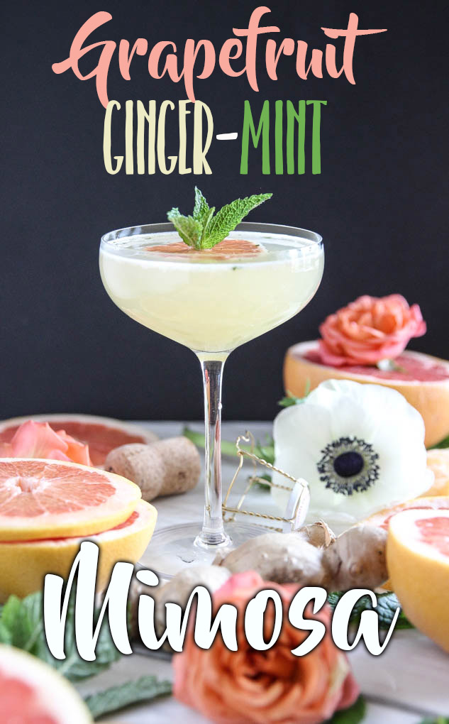 Grapefruit Ginger-Mint Mimosa | Only 4 ingredients for this insanely refreshing + beautiful drink to serve at your next gathering! #mimosa #grapefruitjuice #ginger #prosecco