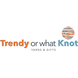 Trendy or what Knot Yarns & Gifts    33118a 1st Avenue Mission, BC V2V 1G4    604-287-5668