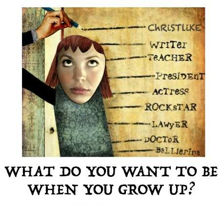 what-do-you-want-to-be-when-you-grow-up.jpg